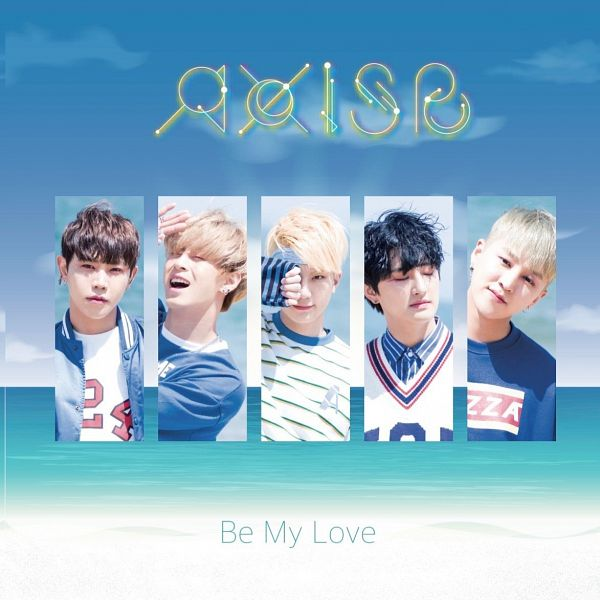 Tags: K-Pop, J-Pop, AxisB, Be My Love, Jeonghun, Honey, Juno, Doah, Daeyoung, Text: Album Name, Close Up, Group