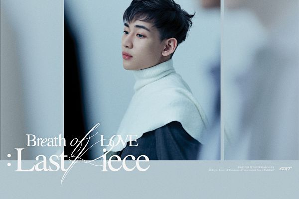 Tags: K-Pop, Got7, BamBam, English Text, Serious, Text: Album Name, Breath Of Love: Last Piece