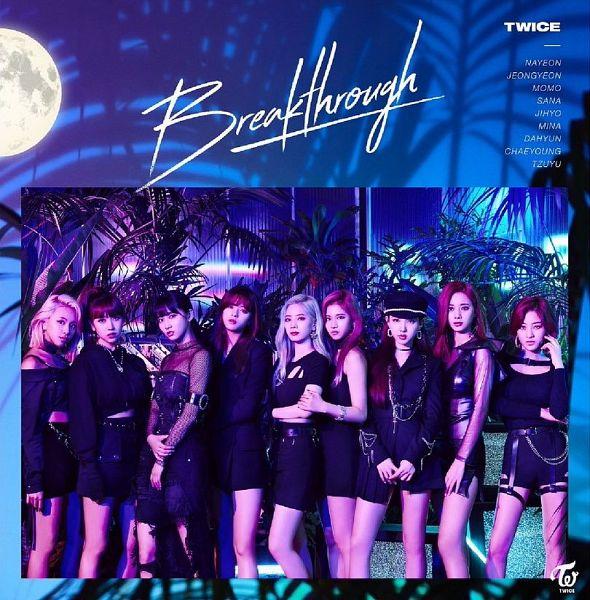 Tags: K-Pop, Twice, Tzuyu, Son Chaeyoung, Myoui Mina, Yoo Jeongyeon, Jihyo, Minatozaki Sana, Hirai Momo, Kim Dahyun, Im Nayeon, Breakthrough